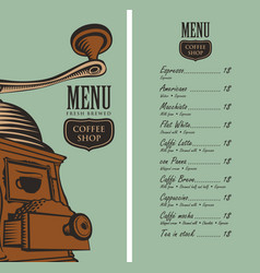 menu for coffee shop with coffee grinder and price vector image vector image