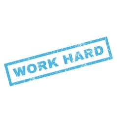 Work hard rubber stamp vector