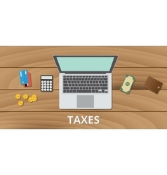 Tax taxes manage budget and document use money vector