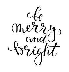 be merry and bright hand drawn creative vector image