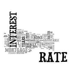Adjustable rate mortgages offer alternatives for vector