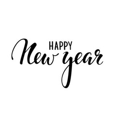 Happy new year hand drawn creative calligraphy vector