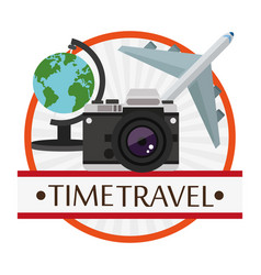 Time travel poster vacation camera plane globe vector