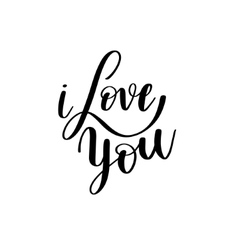 I love you black and white hand written lettering vector