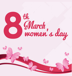 8 march womens day card with butterfly flying vector