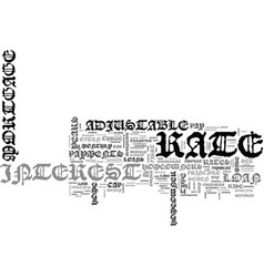 adjustable rate mortgage text word cloud concept vector image vector image
