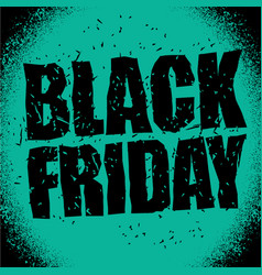 Black friday design template in grunge style vector