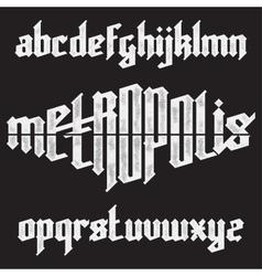 Metropolis gothic font vector image vector image