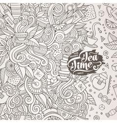 Cartoon cute doodles hand drawn tea frame design vector image vector image