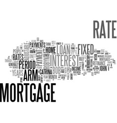Adjustable vs fixed rate mortgages text word vector