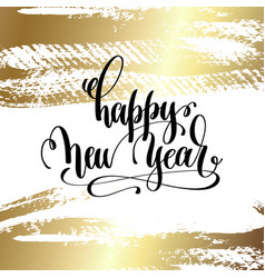 happy new year - hand lettering quote to winter vector image vector image