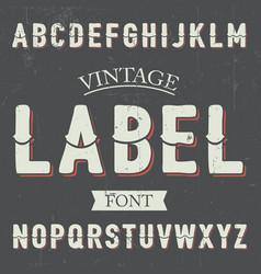 vintage label font poster vector image vector image