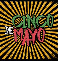 cinco de mayo 5 of may holiday cinco de mayo vector image