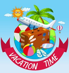 Vacation time with bag and airplane vector