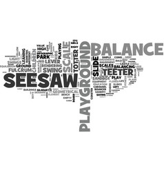 Seesaw word cloud concept vector