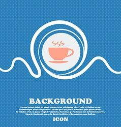 The tea and cup icon sign blue and white abstract vector