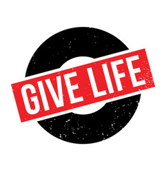 Give life rubber stamp vector