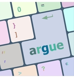 Keyboard with enter button argue word on it vector