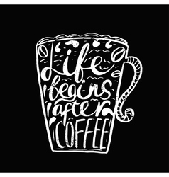 Hand drawn vintage quote for coffee themedlife vector