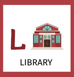 alphabet card with library building vector image vector image