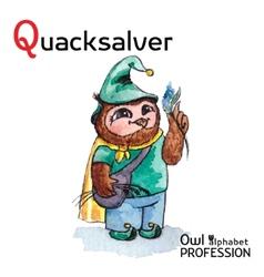 Alphabet professions Owl Letter Q - Quacksalver vector image