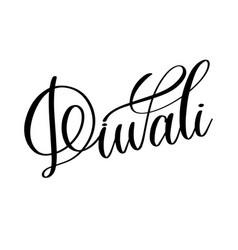 diwali black calligraphy hand lettering text vector image