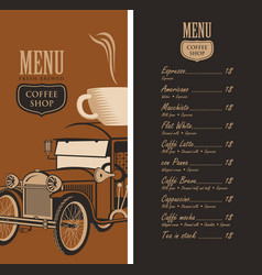 Menu for a coffee shop with old car cup and price vector