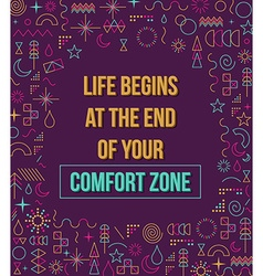 Comfort zone inspiration quote vector