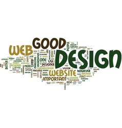 good web design is so important text background vector image