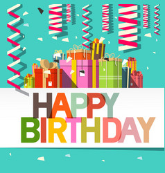 happy birthday card confetti and gift boxes design vector image