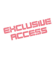 Exclusive access rubber stamp vector