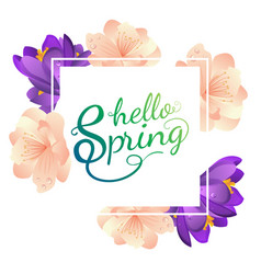 Hello spring poster with flowers vector