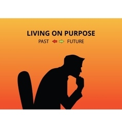 Man silhouette living on purpose with past and vector