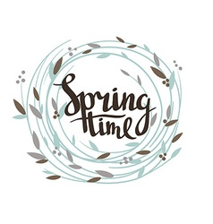Stylish lettering Spring time in the wreath vector image vector image