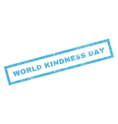 World kindness day rubber stamp vector