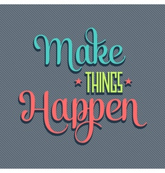 Make things 7 vector