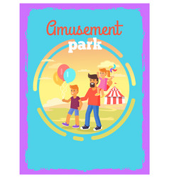 Father with children in amusement park poster vector