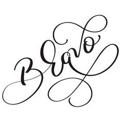 Bravo word on white background hand drawn vector