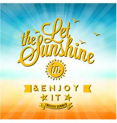 The set sunshine in enjoy it sunet background vect vector