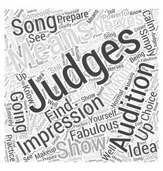 Making a Fabulous Impression on the Judges Word vector image