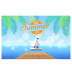 Hello summer 2017 card with tropics on background vector