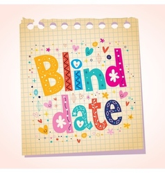 Blind date notepad paper message vector