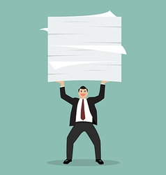 Businessman lifting a lot of documents vector