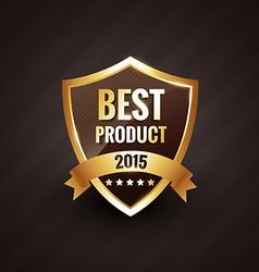 best product of 2015 golden label design badge vector image vector image