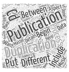 Difference between duplication and publication vector