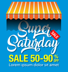 super saturday banner vector image vector image