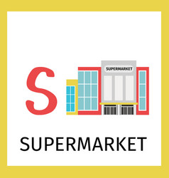 Alphabet card with supermarket building vector