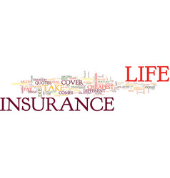 Go online for the cheapest life insurance quotes vector