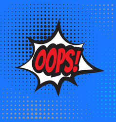 Oops comic book explosion vector