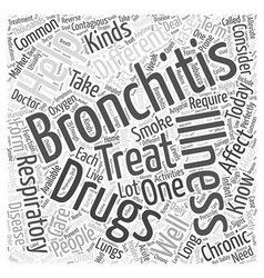 drug for bronchitis Word Cloud Concept vector image vector image
